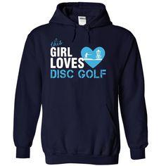 I am a Disc Golf girl T Shirt, Hoodie, Sweatshirt