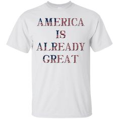 Hi everybody!   America Is Already Great - American Flag Hillary T-Shirt https://lunartee.com/product/america-is-already-great-american-flag-hillary-t-shirt/  #AmericaIsAlreadyGreatAmericanFlagHillaryTShirt  #America #IsTShirt #AlreadyHillary #GreatAmericanFlagT #Hillary #