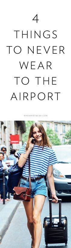 to dress for the airport - skip maxi skirts, complicated shoes, cargo pants, heavy metal jewelry & excessive bobby pins! How To Have Style, Mode Lookbook, Airport Style, Airport Fashion, Airport Outfits, Summer Airport Outfit, Summer Airplane Outfit, Dfw Airport, Outfit Summer
