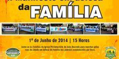 João Dourado: Igreja Presbiteriana do Brasil realiza 2º manifesto em defesa da Família.   Lucas Souza Publicidade