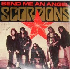 Scorpions Send Me An Angel