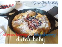Texas Girl in Philly: Strawberry and Blueberry Dutch Baby