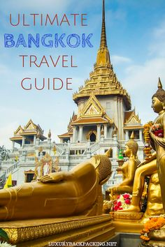 The Ultimate Travel Guide to Bangkok, Thailand. From where to stay, to transport to where to eat, it's the only guide you'll need to exploring the city.