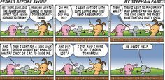 Feel like we all need to do this every once in a while. (I'm super guilty of being attached to my devices.) Pearls Before Swine