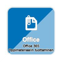 Office 365 Oppimateriaalin tuottaminen