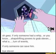 In the show's defense steven was flying away rlly fest Steven Universe Theories, Steven Universe Funny, Gravity Falls, Cartoon Network Shows, Lapidot, Star Vs The Forces Of Evil, Force Of Evil, Humor, Best Shows Ever