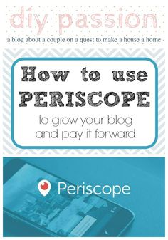 How to Use Periscope