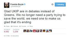 Frankie Boyle has his say on UKIP Frankie Boyle, British Comedy, Album, Sayings, Dark, Awesome, Funny, Humor, Lyrics