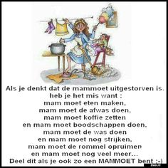 Mom Quotes, Qoutes, Dutch Quotes, Word Families, True Words, In My Feelings, Funny People, Make Me Smile, Lol
