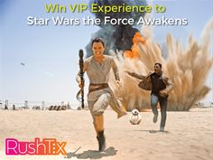 Win a VIP Movie Experience to Star Wars the Force Awakens!