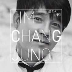 Lim Chang Jung Continues To Top Charts With 'Another Love'
