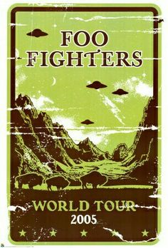 This poster was created by Gregg Gordon / GIGART for the Foo Fighters headed by Dave Grohl (Nirvana). This was used as the World Tour Poster for their 2005 and 2006 Tour. It is a HUGE subway size print. Size: 40 x 60 inch / Litho Foo Fighters Poster, Foo Fighters Dave Grohl, Tour Posters, Band Posters, Music Posters, Event Posters, Rock & Pop, Rock And Roll, Recital