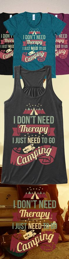 Check out these awesome camping shirts and tank tops you will not find anywhere else. Not sold in stores and Buy 2 or more, save on shipping! Grab yours or gift it to a friend, you will both love it Camping Glamping, Camping Life, Camping Meals, Outdoor Camping, Camping Hacks, Camping Stuff, Rv Life, Lake Camping, Camping Signs