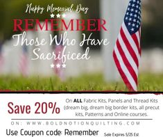 Post to Bold Notion Quilting  20% off! Today-Memorial day - [Campaign URL] Click on Email link to see full details or sign up for our mailing list! Dream Big, Memorial Day, Online Courses, Campaign, Quilting, Memories, Sign, Fabric, Free
