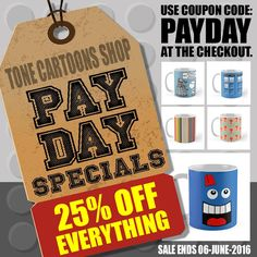 It's payday and Tone Cartoons is going all the way with 25% OFF everything. Just use code PAYDAY at the checkout. Happy Shopping Dalek Fans ==> www.tonecartoons.co.uk/Shop <== OFFER ENDS 06-06-2016