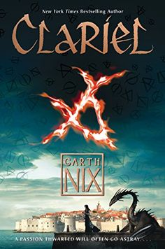Clariel: The Lost Abhorsen (The Old Kingdom) by Garth Nix. Nix returns to the Old Kingdom with a thrilling prequel complete with dark magic, royalty, dangerous action, a strong heroine, and flawless world-building. An epic fantasy adventure. Best Fantasy Book Series, Fantasy Books, Series 4, Fantasy Fiction, High Fantasy, Saga, Ya Novels, Hero's Journey, Books For Teens