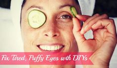 How To Reduce Puffy Eyes with Natural Makeup Removers