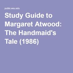 Study Guide to Margaret Atwood: The Handmaid's Tale A Handmaids Tale, Margaret Atwood, Science Fiction, Literature, Study, English, Teaching, Inspiration, Sci Fi