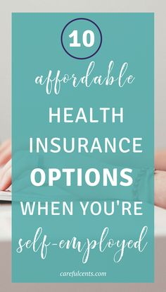 So you're trying to buy health insurance when self-employed but don't want to break the bank? Here are the top 10 health choices that are budget-friendly and affordable for small business owners and freelancers.