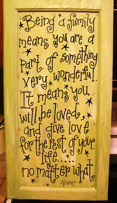 Painted quote on an old cabinet door by nadia Cabinet Door Crafts, Old Cabinet Doors, Old Cabinets, Old Doors, Sign Quotes, Me Quotes, Vinyl Projects, Projects To Try, Mason Jar Snowman