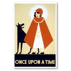 11. red riding hood 1937 WPA poster. More on WPA here: http://en.wikipedia.org/wiki/Federal_Art_Project