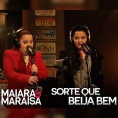 Maiara e Maraisa - Sorte Que Beija Bem - https://bemsertanejo.com/maiara-e-maraisa-sorte-que-beija-bem/
