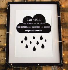 """Lámina """"La vida no es esperar a que pase la tormenta, es aprender a bailar bajo la lluvia"""" / Boho Deco Shop"""