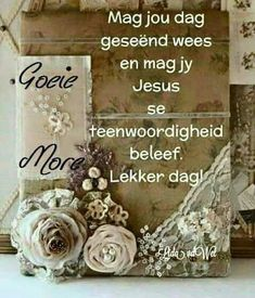 Morning Greetings Quotes, Good Morning Messages, Good Morning Wishes, Good Morning Quotes, Lekker Dag, Goeie More, Morning Blessings, Special Quotes, Plant Hanger