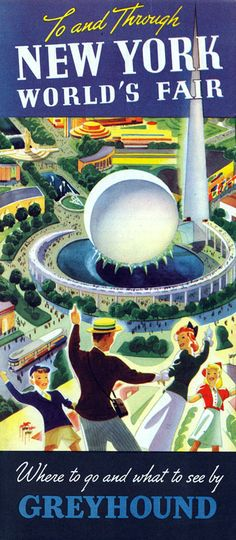 Back to the Future Tucked away among the flotsam and jetsam I have saved over the years is a pin-back button from the 1939/40 NY Worlds Fair stating boldly: I Have Seen The Future. Given to me as a...