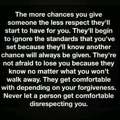 Guilty. I don't hold on to anything and that is always taken for granted by some