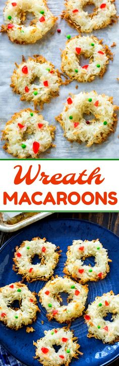 Wreath Macaroons require only 4 ingredients (plus sprinkles!) and are ideal for coconut lovers. Easy Cookie Recipes, Cookie Desserts, Snack Recipes, Dessert Recipes, Cooking Recipes, Macaroons Christmas, Christmas Snacks, Christmas Candy, Xmas