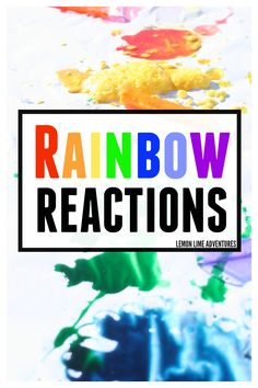 Rainbow Reactions   The perfect Spring Science Activity for kids!