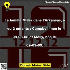 La famille Miller dans l'Arkansas, a eu 02 enfants: Campbell, née le 08-08-08 et Molly, née le 09-09-09.