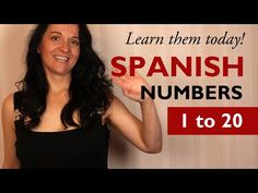 How to say the numbers in Spanish