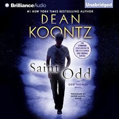 Saint Odd: An Odd Thomas Novel by Dean Koontz, The Odd Thomas series concludes with arguably the best book in the series. While it is sad there will be no more books about this wonderful character, Saint Odd is an excellent send off. New Books, Good Books, Books To Read, Reading Books, Dean Koontz, Thing 1, Horror Books, Best Horrors, Page Turner