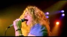 Led Zeppelin - The Ocean. Robert Plant is smokin' hot in this one...nice fittin' jeans...OW!  Great concert!