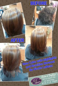 Brazilian Blowout by Nicole LaBeau  LaBeau Salon & DaySpa 4013 Owen Rd, Fenton,  Mi 810-714-1489