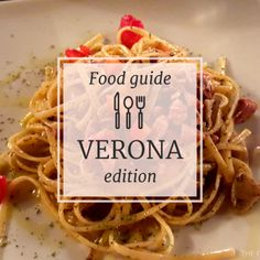 Food guide series: Verona edition. Fin out where to eat in Verona, the list of my favorite places is waiting for you on www.theitalianwanderer.com