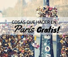 Paris Gratis . Sí, como leíste. Paris es cara pero no es imposible recorrerla completamente gratis. Te dejamos nuestros tips!