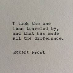 Robert Frost Typewriter Quote / Handtyped On Typewriter