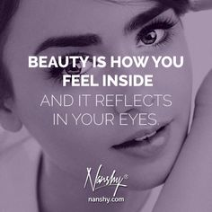 """Beauty is how you feel inside, and it reflects in your eyes."" #nanshy #makeup #beauty #makeupquote"