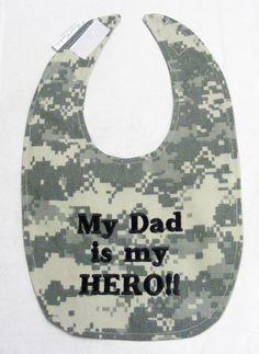 My Army Dad is my HERO Small Baby Bib by FForrestCreations on Etsy, $7.50