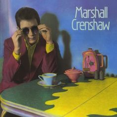 Marshall Crenshaw Warner Catalog and O/H http://www.amazon.com/dp/B000002KNL/ref=cm_sw_r_pi_dp_klCpvb1THXNPS