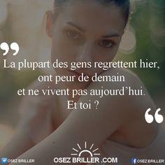 www.osezbriller.com  #osezbriller #coaching #citation #proverbe #pensée #positive