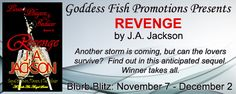 Revenge by J.A. Jackson GENRE: Romantic Suspense Last time, in J. A. Jackson's steamy, romantic thriller Lovers, Players and The Seducer, the storm came…and went. Back then, Nicholas La Cour played…