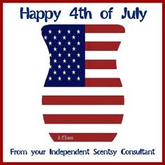 Happy 4th of July from your Independent Scentsy Consultant. #smellarific.
