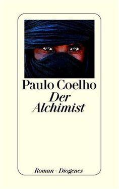 Der Alchimist – Paulo Coelho 👍mein Lieblingsbuch👍