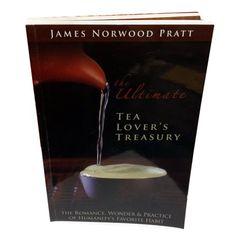 New Tea Lover's Treasury: James Norwood Pratt