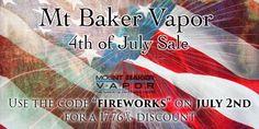 MtBakerVapor 4th Of July Sale (17.76% Off) | GOTSMOK.COM
