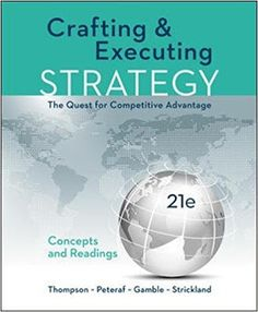 Instant download and all chapters solutions manual financial and crafting and executing strategy concepts edition 21e thompson test bank fandeluxe Choice Image